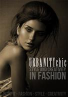 Urbanity Chic: Style and Creativity in Fashion