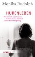 Monika Rudolph: Hurenleben ★★★★