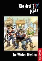 Ulf Blanck: Die drei ??? Kids, 35, Im Wilden Westen (drei Fragezeichen Kids) ★★★★