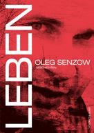 Oleg Senzow: Leben ★★★★★