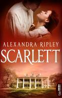 """Alexandra Ripley: Scarlett - Die Fortsetzung von """"Vom Winde verweht"""" ★★★★"""
