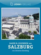 Sagen und Legenden aus Salzburg - Stadtsagen Salzburg