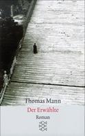Thomas Mann: Der Erwählte ★★★★