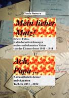Gerda Smorra: Mein lieber Matz!....Ach Papa.... ★★