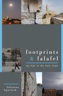 Julianna Spurlock: Footprints & Falafel