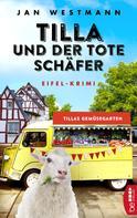 Jan Westmann: Tilla und der tote Schäfer ★★★★