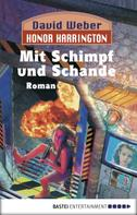 David Weber: Honor Harrington: Mit Schimpf und Schande ★★★★★