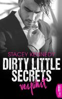 Stacey Kennedy: Dirty Little Secrets - Verführt ★★★★