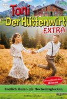 Friederike von Buchner: Toni der Hüttenwirt Extra 20 – Heimatroman