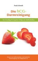 Frank Schmidt: Die hcg Darmreinigung ★★★