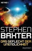 Stephen Baxter: Das Geflecht der Unendlichkeit ★★★★
