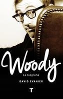 David Evanier: Woody ★★