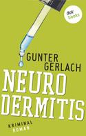 Gunter Gerlach: Neurodermitis: Die Allergie-Trilogie - Band 3 ★★★★