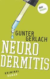 Neurodermitis: Die Allergie-Trilogie - Band 3 - Kriminalroman