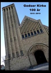 Gedser Kirke 100 år - 1915 - 2015