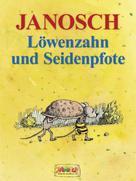 Janosch: Löwenzahn und Seidenpfote ★★★★