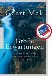 Große Erwartungen - Auf den Spuren des europäischen Traums (1999-2019)