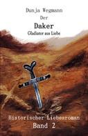 Dunja Wegmann: Der Daker - Band 2