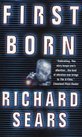 Richard Sears: First Born