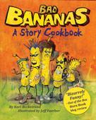 Karl Beckstrand: Bad Bananas