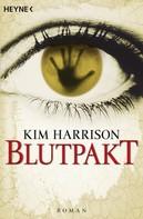 Kim Harrison: Blutpakt ★★★★★