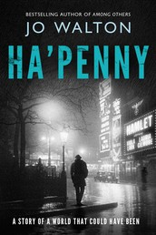 Ha'penny - A Story of a World that Could Have Been