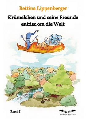 Krümelchen und seine Freunde entdecken die Welt - Band 1