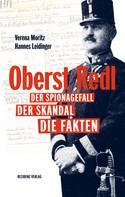 Hannes Leidinger: Oberst Redl