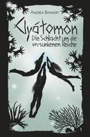 Andrea Bannert: Clyátomon - Die Schlacht um die versunkenen Reiche