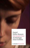 Daniel Heller-Roazen: Der innere Sinn