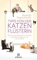 Mieshelle Nagelschneider: Tipps von der Katzenflüsterin ★★★★