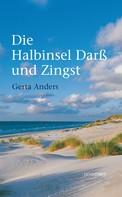 Gerta Anders: Die Halbinsel Darß und Zingst ★★★