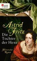 Astrid Fritz: Die Tochter der Hexe ★★★★★