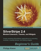 Philipp Krenn: SilverStripe 2.4 Module Extension, Themes, and Widgets Beginner's Guide