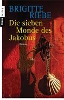 Brigitte Riebe: Die sieben Monde des Jakobus ★★★★