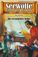 Roy Palmer: Seewölfe - Piraten der Weltmeere 303 ★★★★