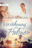 Sarah Morgan: Versöhnung unter Palmen ★★★★