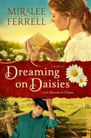 Miralee Ferrell: Dreaming on Daisies