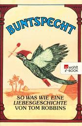 Buntspecht - So was wie eine Liebesgeschichte