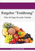 Hans-Peter Wolff: Ratgeber Ernährung ★★★★
