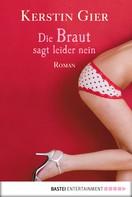 Kerstin Gier: Die Braut sagt leider nein ★★★★
