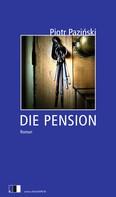 Piotr Paziński: Die Pension ★★★★