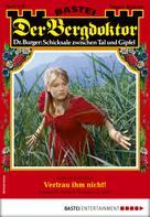 Andreas Kufsteiner: Der Bergdoktor 1985 - Heimatroman