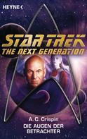 Ann C. Crispin: Star Trek - The Next Generation: Die Augen der Betrachter ★★★★