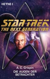 Star Trek - The Next Generation: Die Augen der Betrachter - Roman