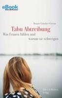 Renate Günther-Greene: Tabu Abtreibung ★★★