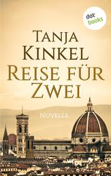 Reise für Zwei - Eine Novelle