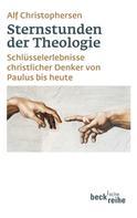 Alf Christophersen: Sternstunden der Theologie