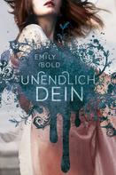 Emily Bold: UNENDLICH dein (The Curse 2) ★★★★