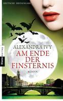 Alexandra Ivy: Am Ende der Finsternis ★★★★★
